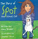 The Story of Spot, the School Cat