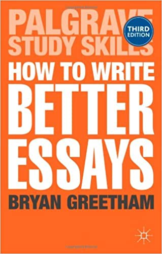 Image: Cover of How to Write Better Essays (Palgrave Study Skills)