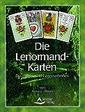Die Lenormand-Karten: Deutungen und Legemethoden - Anne L. Biwer
