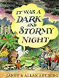 Allan Ahlberg It Was a Dark and Stormy Night (Picture Puffin)