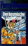Der kosmische Lockvogel. Perry Rhodan 04. (Perry Rhodan Silberband)