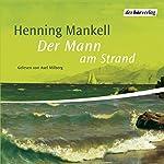 Der Mann am Strand | Henning Mankell