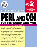 HTML for the World Wide Web with XHTML and CSS: WITH JavaScript for the World Wide Web AND Perl and CGI for the World Wide Web (Visual QuickStart Guides)