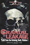 img - for Cranial Leakage (Tales from the Grinning Skull) (Volume 1) book / textbook / text book