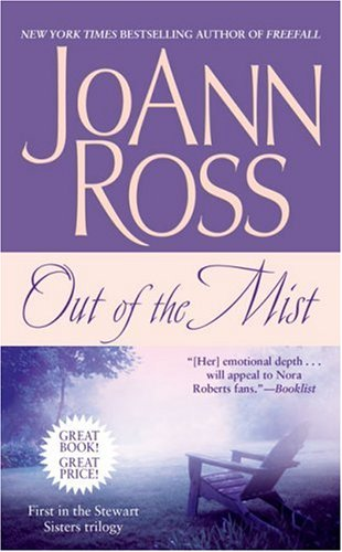 Out of the Mist (Stewart Sisters Trilogy), JOANN ROSS