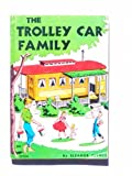 img - for The Trolley Car Family, TX104 book / textbook / text book