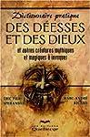 Dictionnaire pratique des d�esses et...