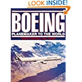 Boeing: Planemaker to the World (Revised)
