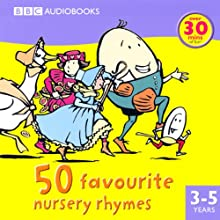 50 Favourite Nursery Rhymes (       ABRIDGED) by BBC Audiobooks Narrated by Full Cast