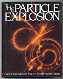 The Particle Explosion (0198519656) by Close, Frank