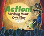 Action!: Writing Your Own Play