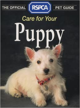care for your puppy rspca pet guide tina hearne