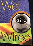 Image of Wet and Wired: A Pop Culture Encyclopedia of the Pacific Northwest