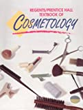 Regents/Prentice Hall Textbook of Cosmetology (3rd Edition)