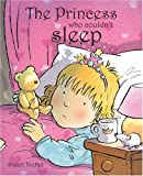 The Princess Who Couldn't Sleep (0955302250) by Trotter, Stuart