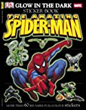 img - for The Amazing Spider-Man Glow in the Dark Sticker Book book / textbook / text book