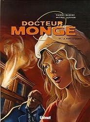 Docteur Monge, Tome 6 : La part d'ombre (Bandes Dessin E)