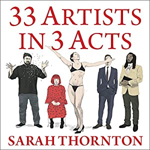 33 Artists in 3 Acts Audiobook