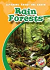 Rain Forests (Blastoff! Readers: Learning About the Earth)