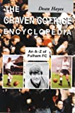 The Craven Cottage Encyclopedia: An A-Z of Fulham FC