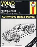 Matthew Minter Volvo 740 and 760 (Petrol) 1982-88 Owner's Workshop Manual (Haynes Repair Manual)