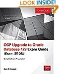 OCP Upgrade to Oracle Database 12c Ex...