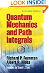 Quantum Mechanics and Path Integrals:...