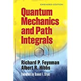 Quantum Mechanics and Path Integrals: Emended Editionby Richard P. Feynman