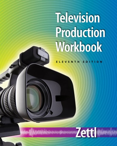 Student Workbook for Zettl's Television Production...