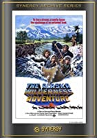 The Alaska Wilderness Adventure by Synergy Ent