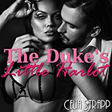 The Duke's Little Harlot Audiobook by Celia Strapp Narrated by Jennifer Coulson, Andrew Tate