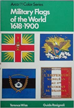 Military Flags of the World: 1618-1900 (Arco Color Series ...