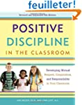 Positive Discipline in the Classroom:...