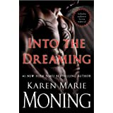 Into the Dreaming (with bonus material)by Karen Marie Moning
