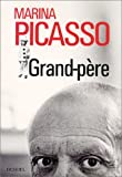 Grand-pere (French Edition) (2207251926) by Marina Picasso