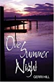 Gerri Hill One Summer Night
