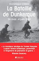 La bataille de Dunkerque : 26 mai-4 juin 1940, comment l'armée française a sauvé l'Angleterre  La bataille de Dunkerque | Opération Dynamo 51QFMZJKUTL