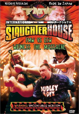 FMW (Frontier Martial Arts Wrestling) - International Slaughterhouse
