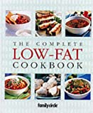 img - for The Complete Low Fat Cookbook (Family Circle step-by-step) book / textbook / text book