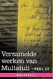 Verzamelde Werken Van Multatuli (in 10 Delen) - Deel III - Ideen - Eerste Bundel by  Multatuli