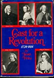 Cast for a revolution;: Some American friends and enemies, 1728-1814 (0395139457) by Fritz, Jean