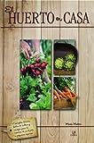 img - for El huerto en casa / The home vegetable garden (Spanish Edition) book / textbook / text book