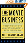 The Movie Business: The Definitive Gu...