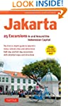 Jakarta: 25 Excursions in and Around...