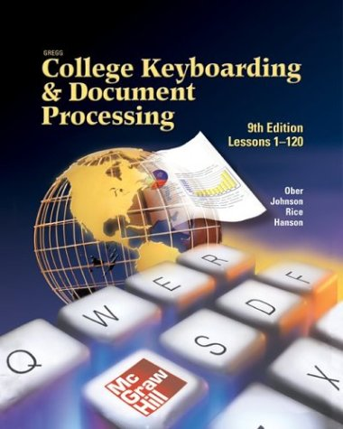 Gregg College Keyboarding & Document Processing (GDP), Take Home Version, Kit 3 for Word 2003 (Lessons 1-120)