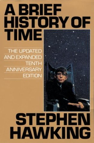 A Brief History of Time: Updated and Expanded Tenth Anniversary Edition: 10th Anniversary Ed
