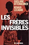 Les Fr�res invisibles