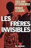 echange, troc Ghislaine Ottenheimer, Renaud Lecadre - Les Frères invisibles