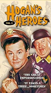 Hogan's Heroes, Vol.  2 (The Great Impersonation / It Takes a Thief... Sometimes) [VHS]