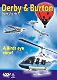 echange, troc Derby and Burton from the Air [Import anglais]